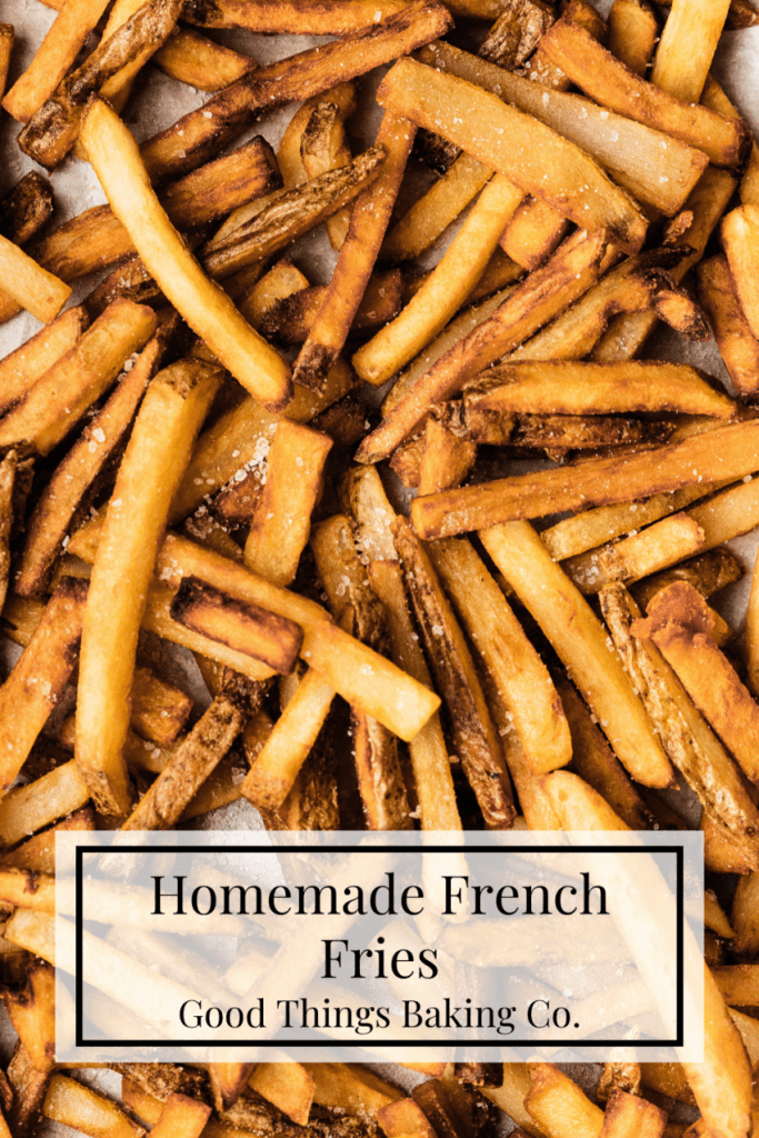 Pinterest Graphic of French Fries for Homemade French Fries