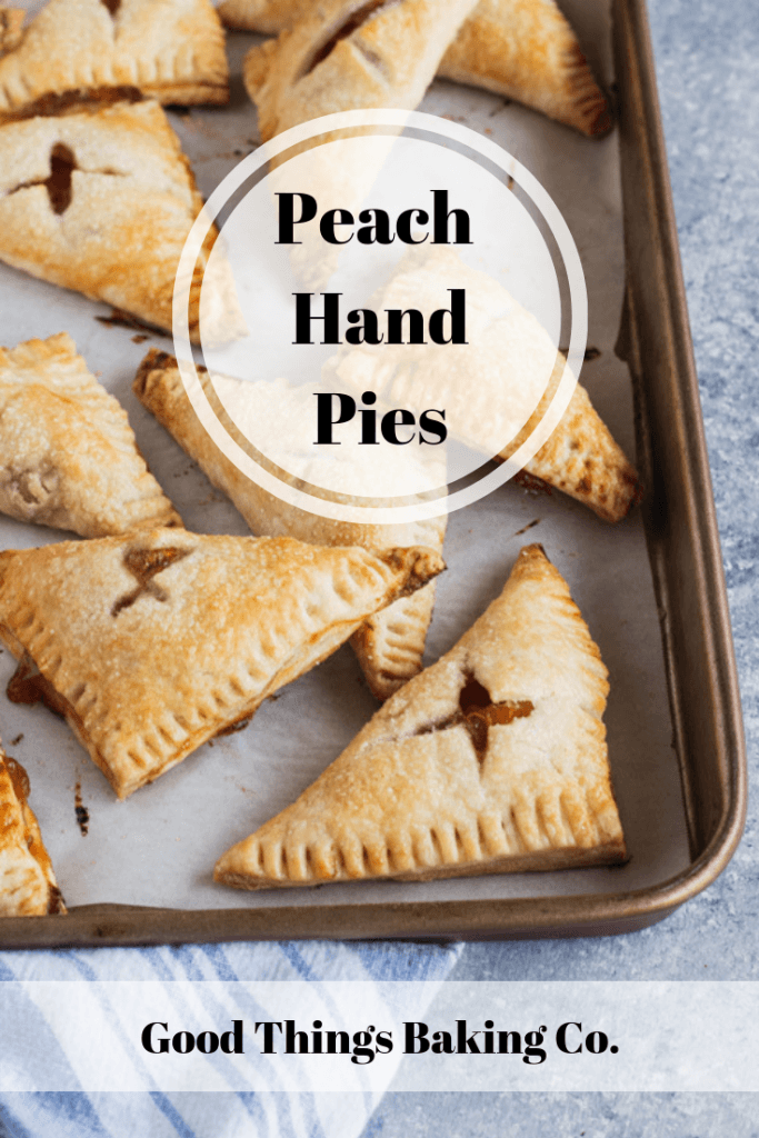 Peach Hand Pies -- Sweet vanilla peach filling folded into a flaky pastry crust, then baked to golden perfection || Good Things Baking Co. #goodthingsbaking #peachpie #handpies #fruitpie #piecrust #